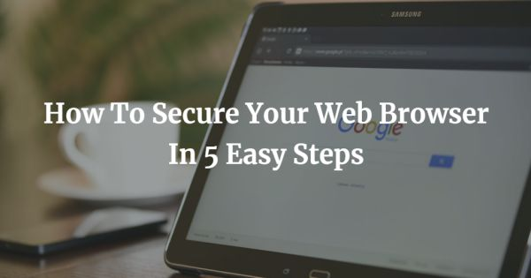 how to secure browser