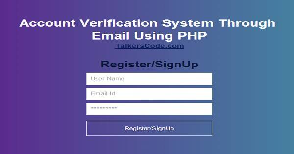 account verification system using php - Verify Email Address Php