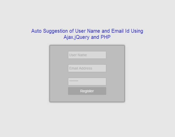 auto suggestion of user name and email id on user registration using jqueryajax and php - Verify Email Address Php