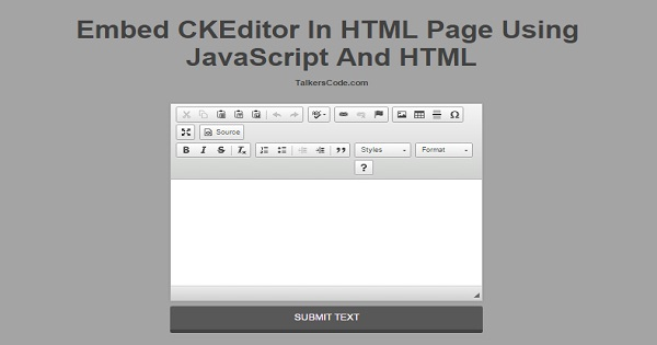 Embed CKEditor In HTML Page Using JavaScript
