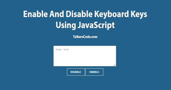 Enable And Disable Keyboard Keys Using JavaScript