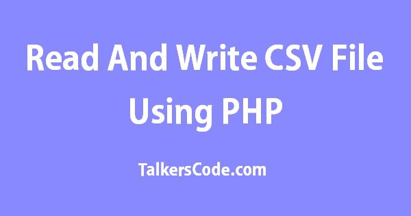 how to create csv file in php