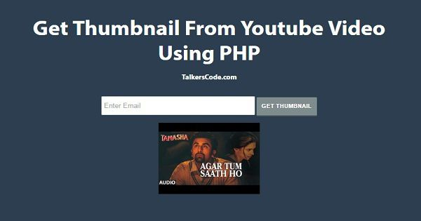 Get Thumbnail From Youtube Video Using PHP