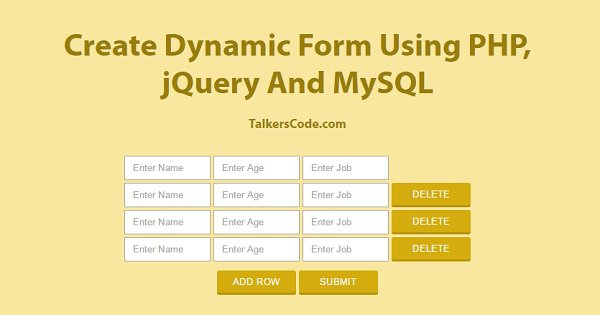 Create Dynamic Form Using PHP, jQuery And MySQL